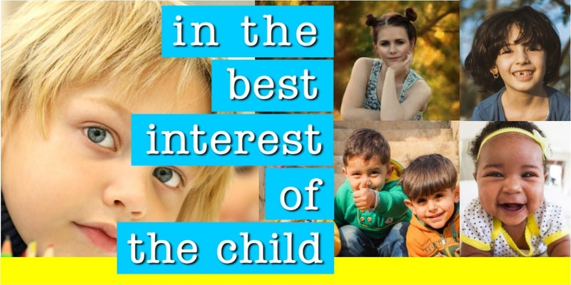 May 3 – In the Best Interest of the Child